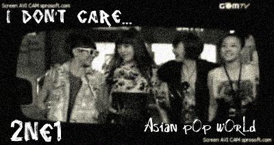 I don't care 2NE1